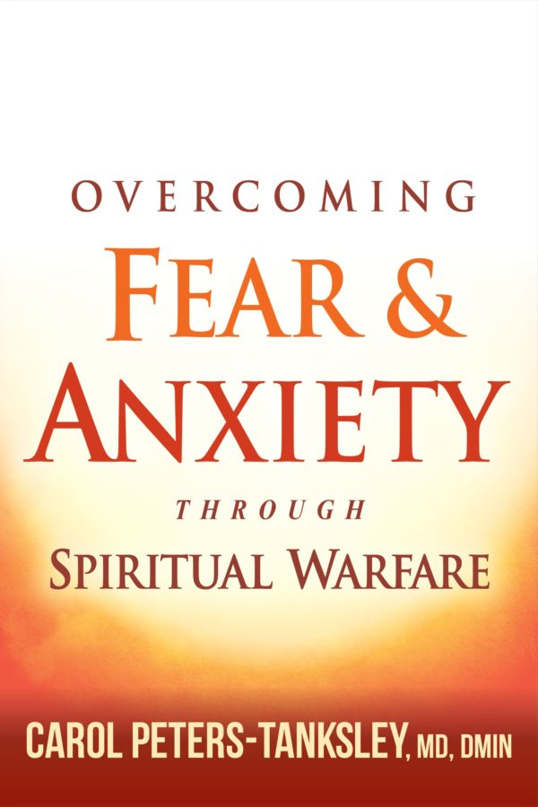 Overcoming Fear and Anxiety